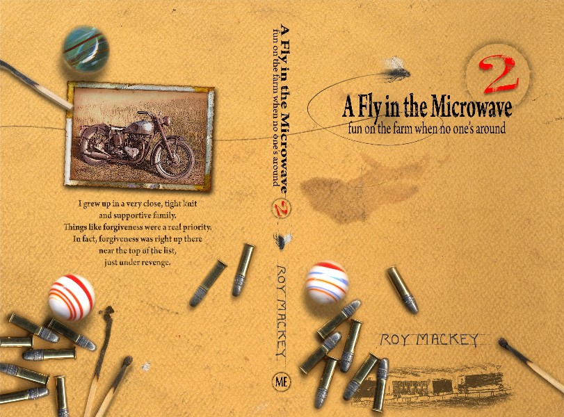 A Fly in the Microwave, burninggrass.com, funny farm stories, roy mackey